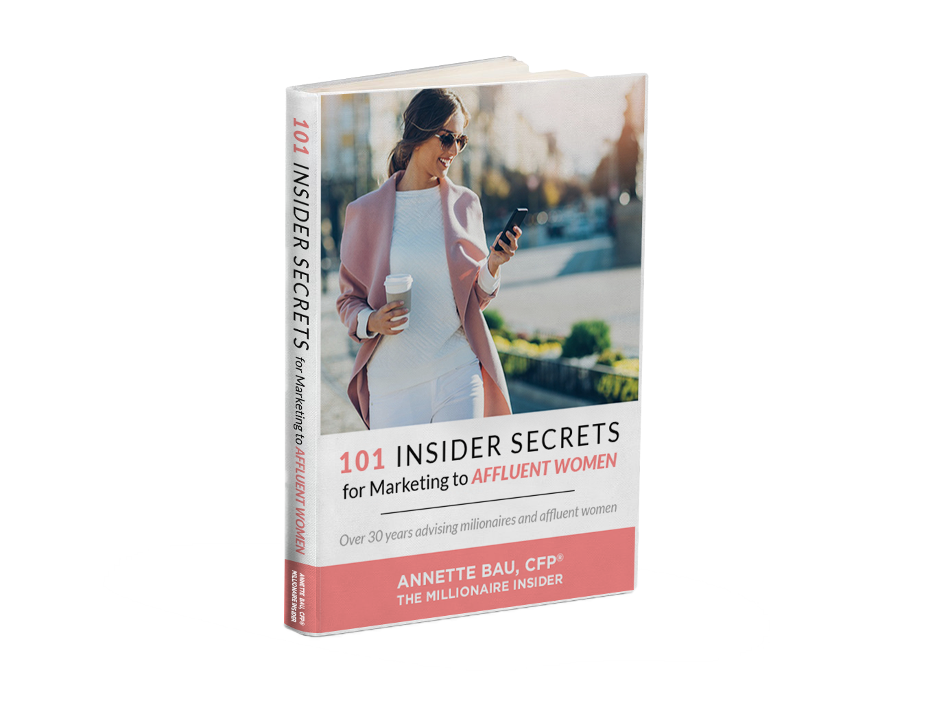 101 Insider Secrets for Marketing to Affluent Women
