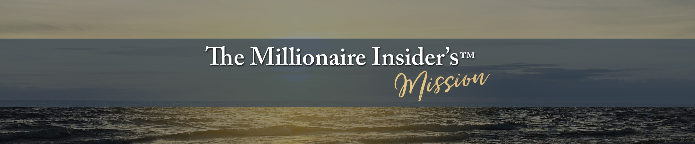 the millionaire insider's mission