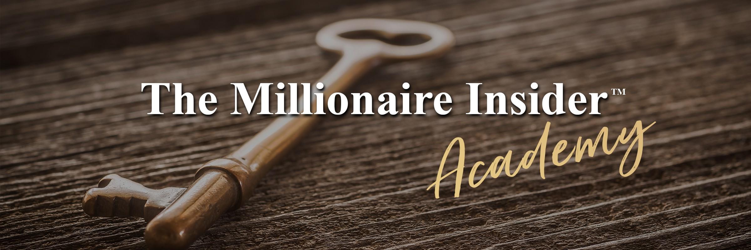 the millionaire insider academy