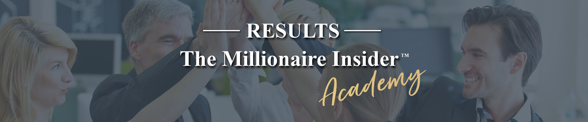 the millionaire insider academy results